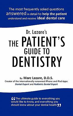 Dr. Lazare's the Patient's Guide to Dentistry 9781426961403
