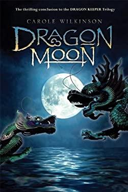 Dragon Moon 9781423111740