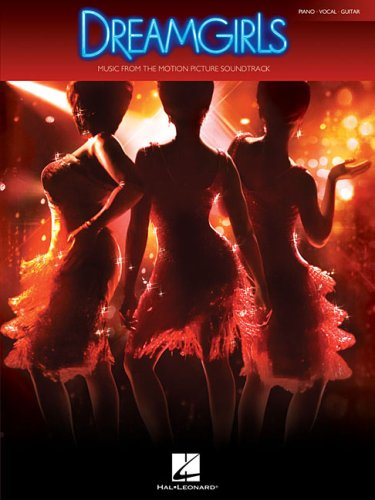 Dreamgirls: Music from the Motion Picture Soundtrack 9781423425779