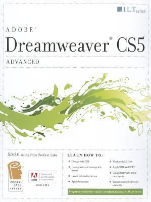 Dreamweaver CS5: Advanced ACA Edition Student Manual [With CDROM] 9781426020926