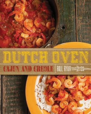 Dutch Oven Cajun and Creole 9781423625254