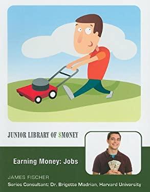 Earning Money: Jobs 9781422218822