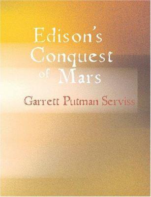 Edison's Conquest of Mars 9781426499708