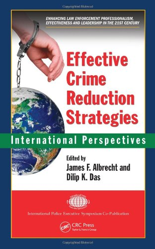 Effective Crime Reduction Strategies: International Perspectives 9781420078381