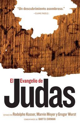 El Evangelio de Judas: del Codice Tchacos 9781426200625