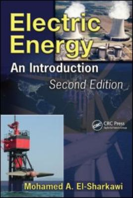 Electric Energy: An Introduction 9781420062199