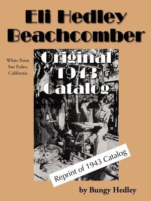 Eli Hedley Beachcomber Original 1943 Catalog 9781425928124