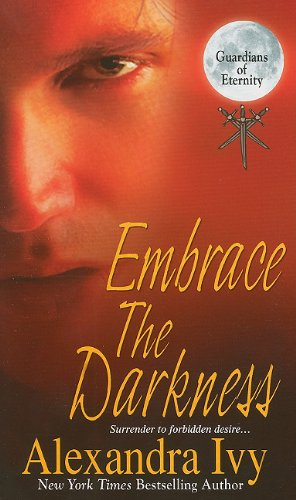 Embrace the Darkness 9781420124811