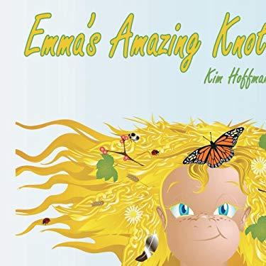 Emma's Amazing Knot 9781425931940