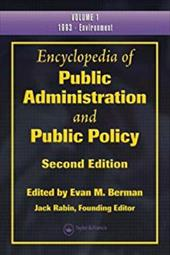 Encyclopedia of Public Administration and Public Policy, Second Edition (Print Version)