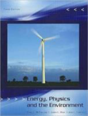 Energy, Physics and the Environment 9781426624339