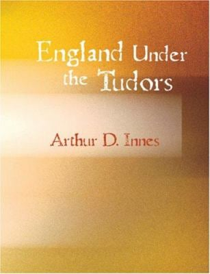 England Under the Tudors 9781426452840
