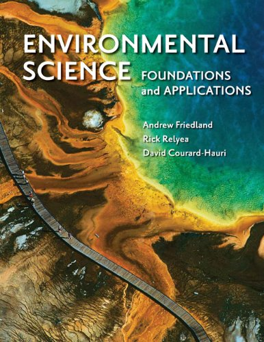 Environmental Science: Foundations and Applications 9781429240291