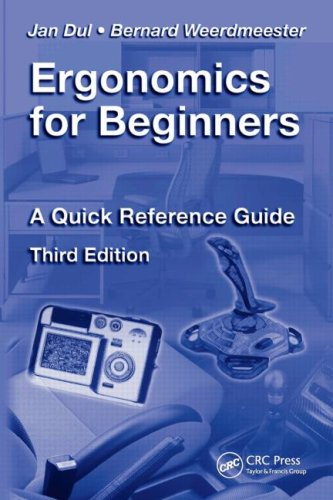Ergonomics for Beginners: A Quick Reference Guide 9781420077513