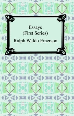Essays: First Series 9781420929287