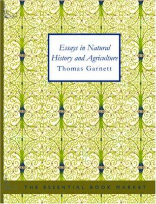 Essays in Natural History and Agriculture 9781426454592