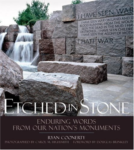 Etched in Stone: Enduring Words from Our Nation's Monuments 9781426200267