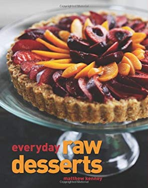 Everyday Raw Desserts 9781423605997