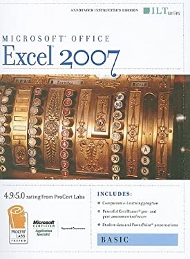 Excel 2007: Basic [With 2 CDROMs] 9781423918110