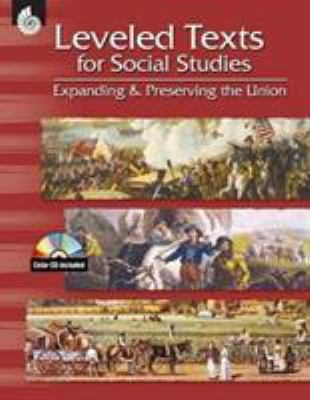 Expanding & Preserving the Union [With CDROM] 9781425800826