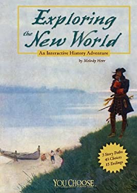 Exploring the New World: An Interactive History Adventure 9781429617642
