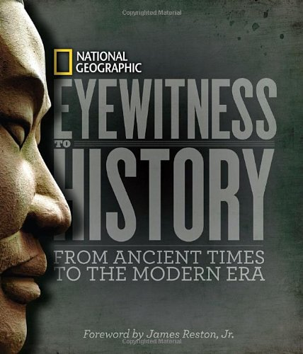 Eyewitness to History: From Ancient Times to the Modern Era 9781426206528