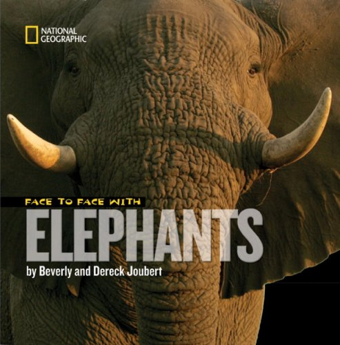 Face to Face with Elephants 9781426303258