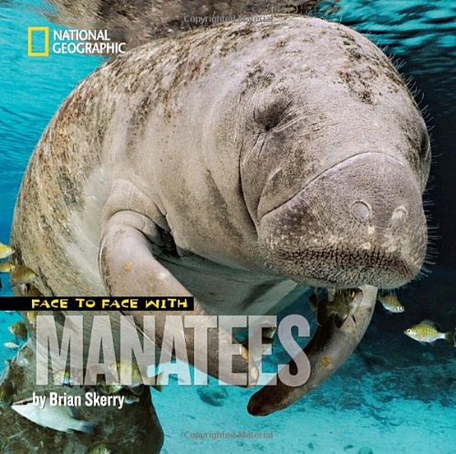 Face to Face with Manatees 9781426306167