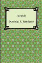 Facundo: Or, Civilization and Barbarism 21252055