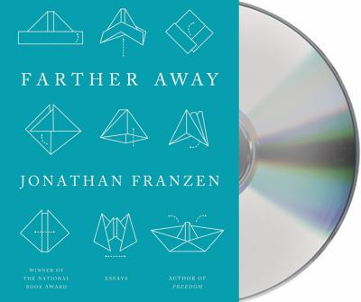Farther Away: Essays 9781427221483