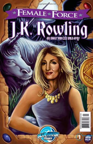 Female Force: J.K. Rowling Graphic Novel Edition: A Graphic Novel 9781427642288