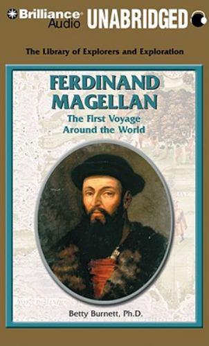 Ferdinand Magellan: The First Voyage Around the World 9781423394075