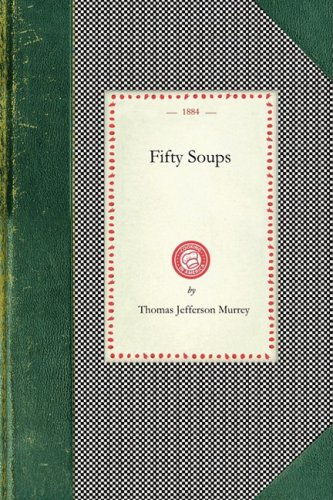 Fifty Soups 9781429012386