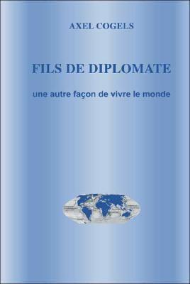 Fils de Diplomate 9781425120221