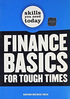 Finance Basics for Tough Times 9781422129678