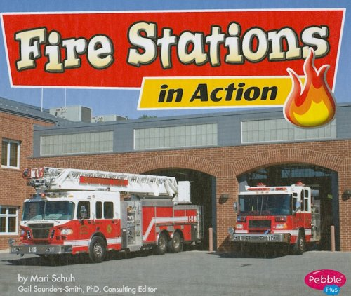 Fire Stations in Action 9781429617246