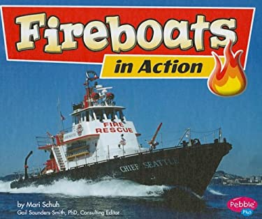 Fireboats in Action 9781429617222