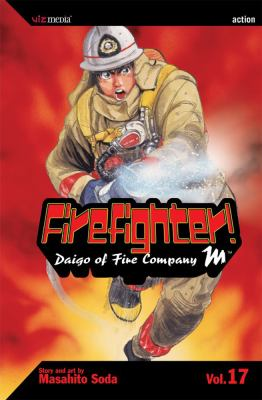 Firefighter!, Vol. 17: Diago of Fire Company M 9781421504537