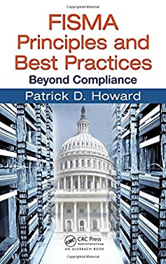 FISMA Principles and Best Practices: Beyond Compliance 9781420078299