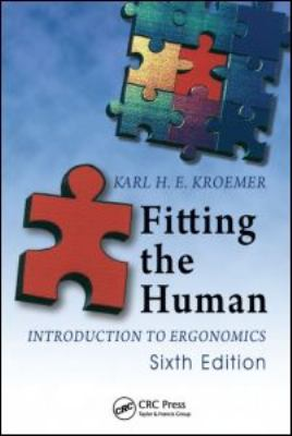 Fitting the Human: Introduction to Ergonomics 9781420055399