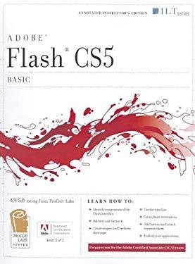 Flash CS5: Basic, ACA Edition [With CDROM] 9781426020827