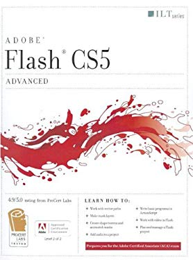 Flash CS5: Advanced, ACA Edition [With CDROM] 9781426020865