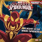 Flight of the Iron Spider!: Based on the hit TV Show from Marvel Animation (Ultimate Spider-Man) 21678254