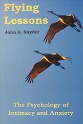 Flying Lessons: The Psychology of Intimacy and Anxiety 6421827