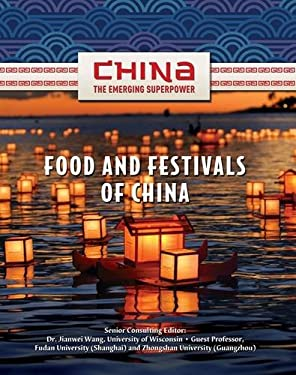 Food and Festivals of China 9781422221594