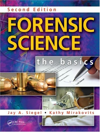 Forensic Science: The Basics 9781420089028