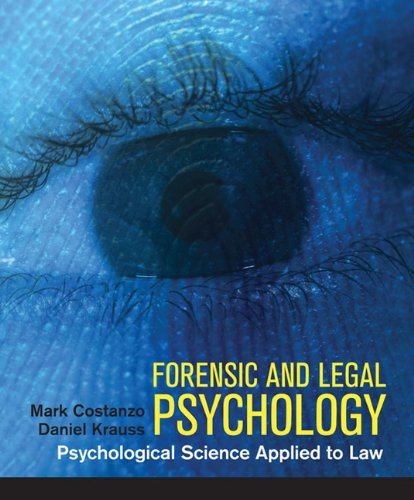 Forensic and Legal Psychology: Psychological Science Applied to Law 9781429205788