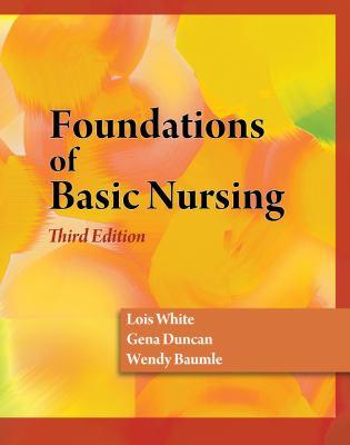 Foundations of Basic Nursing 9781428317741