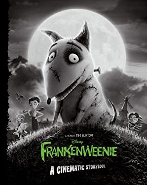 Frankenweenie: A Cinematic Storybook 9781423180173