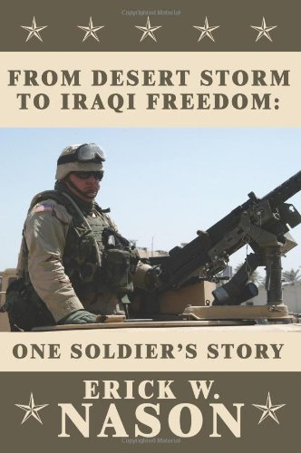 From Desert Storm to Iraqi Freedom: : One Soldier's Story 9781425918866